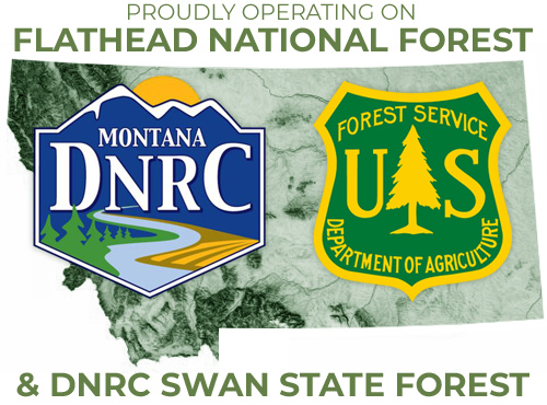 Proudly Opertain on Flathead National Forest and DNRC Swan State Forest